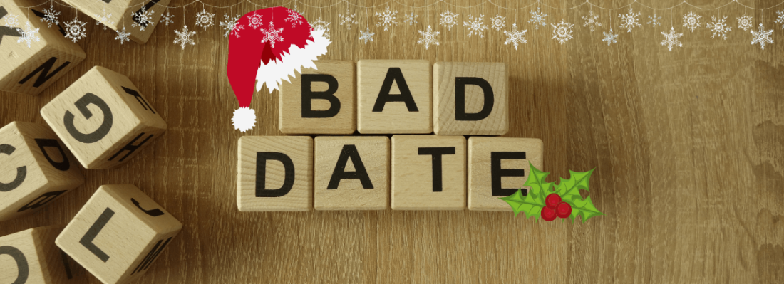 Bad date at Christams